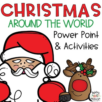 Christmas Around the World Power Point & Activities!