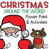 Christmas Around the World Power Point & Activities!