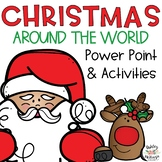 Christmas Around the World Activities and Powerpoint