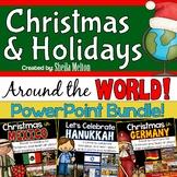 Christmas Around the World PowerPoint BUNDLE!
