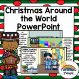 Christmas Around the World PowerPoint / Hanukkah Christmas Kwanzaa