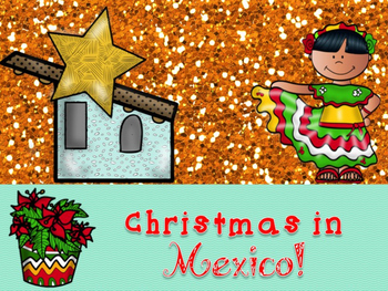 Christmas Around the World Powerpoint- MEXICO!