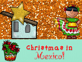 Christmas Around the World Powerpoint- MEXICO!