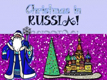 Christmas Around the World Powerpoint- Russia!