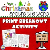 Christmas Around the World - Print Escape or Breakout Activity