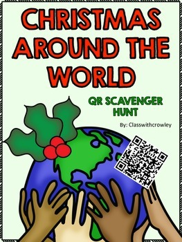 Christmas Around the World QR Scavenger Hunt