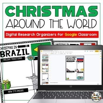 Christmas Around the World Research Organizers: Google Classroom
