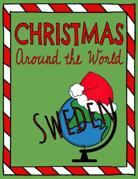 Christmas Around the World: SWEDEN! Reading Comprehension Passage & Questions!