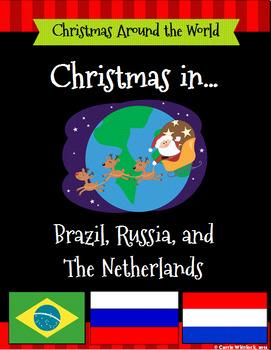 Christmas Around the World Set 3 - Brazil, The Netherlands, Russia Bundle