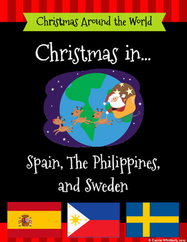 Christmas Around the World Set 4 - Spain, The Philippines, and Sweden
