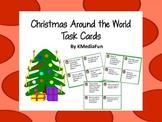Christmas Around the World Task Cards by KMediaFun