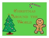 Christmas Around the World Unit: Powerpoint Presentation for Mac