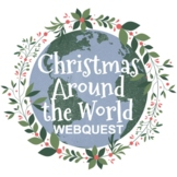 Christmas Around the World Webquest   Distance Learning