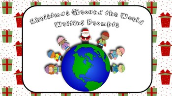 Christmas Around the World Writing Prompts