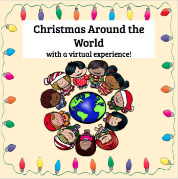 Christmas Around the World- a Virtual Experience with Google Slides