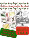 Christmas Array Counting - 2nd Grade Math Common Core 2.OA.4