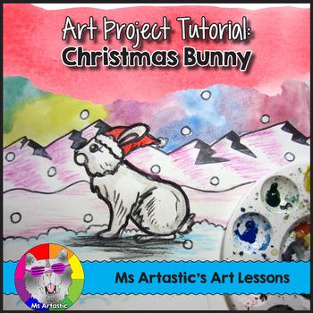 Christmas Art Lesson, Christmas Bunny