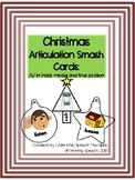Christmas Articulation Smash Card Articulation /S/ Sounds