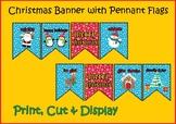 Christmas Banner - Pennant Flags - Printable - Christmas Decor