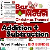 Christmas Bar Model Bundle - Addition & Subtraction - Word Problems: Grades 1 -5