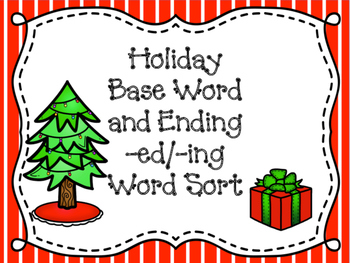 Christmas Base Word and Ending Sort