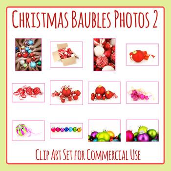 Christmas Baubles Photos / Photograph Clip Art Set for Commercial Use