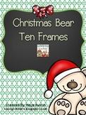 Christmas Bear Ten Frames
