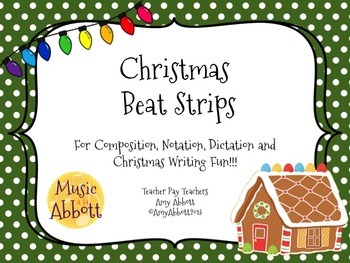 Music Christmas Beat Strips and Composition Cards for Rhythmic Practice