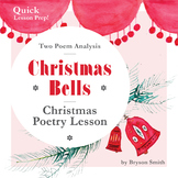 Christmas Bells Poetry Lesson - Analysis of Two Poems