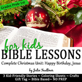 Christmas Nativity Bible Lessons for December, Complete Unit