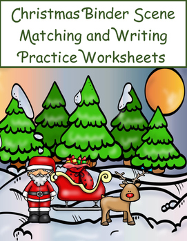 Christmas Binder Scene Matching and Writing Practice