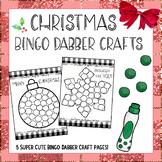 Christmas Bingo Dauber Activities - (5 Christmas Craftivities)