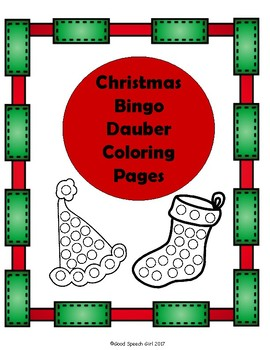 christmas bingo dauber coloring pages by good speech girl tpt