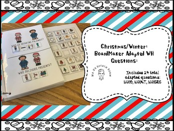 Christmas: Boardmaker Adapted WH Questions: WHO, WHAT, WHEN: Nonverbal Students