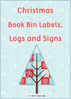 Christmas Book Bin Labels, Logs and Posters Classroom Library Set 17 pgs