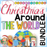 Christmas Around the World BUNDLE | 12 Countries | 5 Files