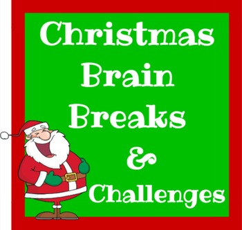 Christmas Brain Breaks and Challenge Cards