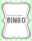 Christmas Break Bingo