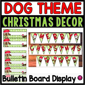 Christmas Bulletin Board Banner and Desk Plates Set with Dog Theme