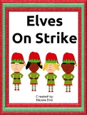 Elf on Strike- Christmas Bulletin Board