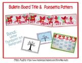 Poinsettia Let it Snow Christmas Bulletin Board & Free Winter Art Project
