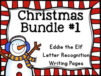 Christmas Bundle 1 (Letter Recognition, Eddie the Elf, Chr