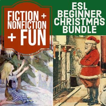 Christmas Bundle - ESL Beginner: Little Match Girl + Nonfiction + Fun Activities