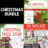Christmas Bundle : Numeracy, Literacy, Irish, Music