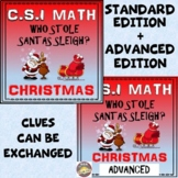 Christmas CSI Math Activity: Standard + Advanced - Who Stole Santa's Sleigh?