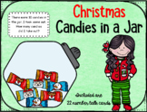 Christmas Candies in a Jar ~ Missing Addend, What makes 10?
