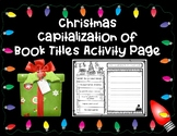 Christmas Capitalization of Book Titles Activity Page