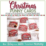 Christmas Cards, Gift Tags, Treats for students coworkers.