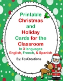 Christmas Cards for the classroom ~ Print and Go! 3 Languages
