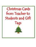 Christmas Cards from Teacher to Students and Gift Tags